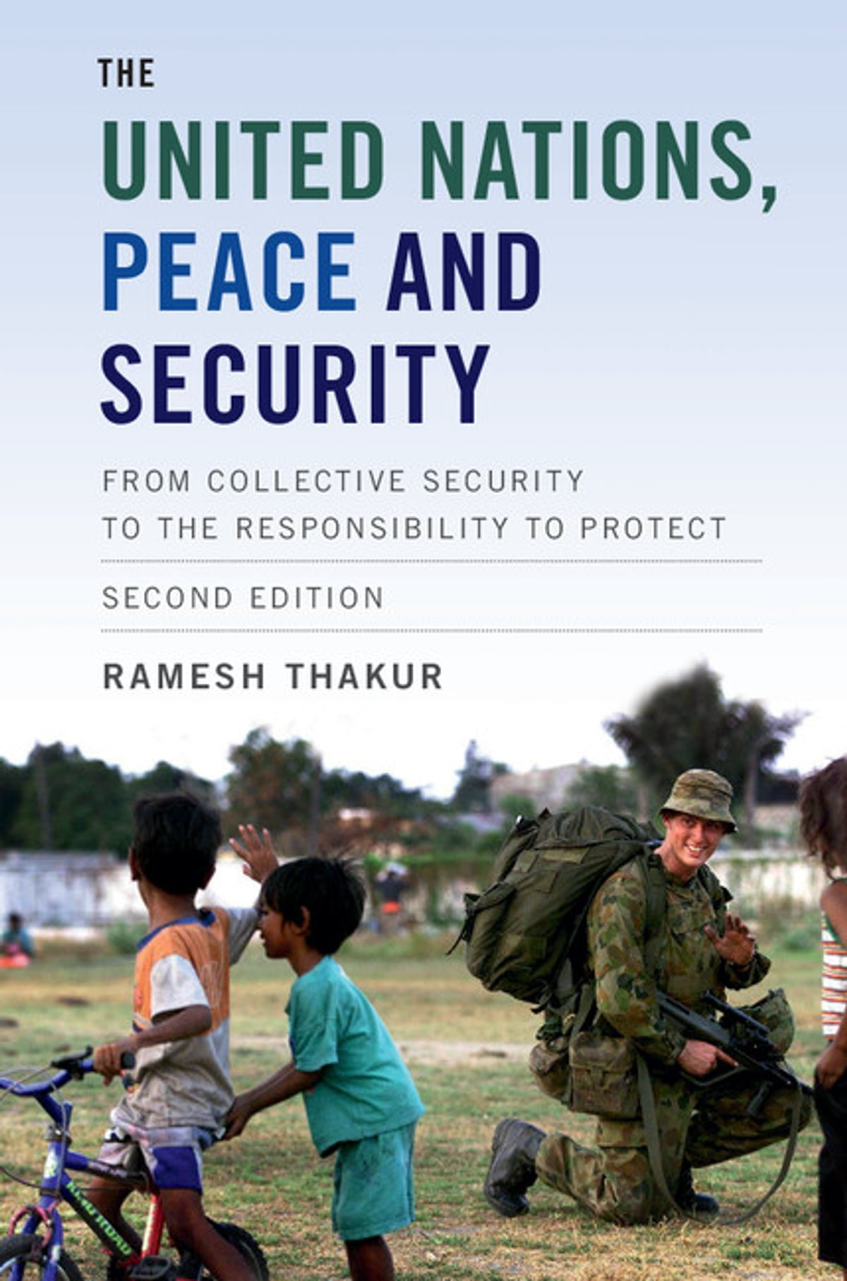 The United Nations, Peace and Security ebook by Ramesh Thakur - Rakuten Kobo