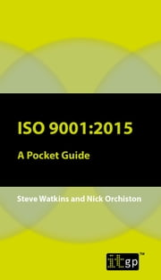 ISO 9001:2015 - A Pocket Guide ebook by Steve Wright,Nick Orchiston