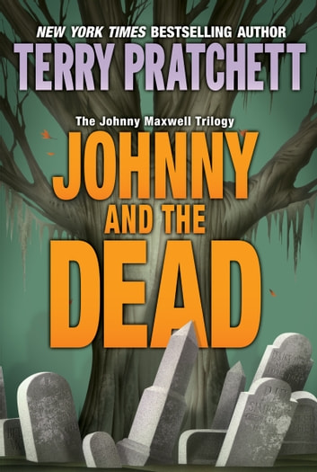 Johnny and the Dead ebook by Terry Pratchett