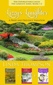 Lizzy's Laughter - 3 Pride and Prejudice Variations ebook by Linda Thompson