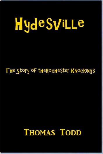 Hydesville ebook by Thomas Todd