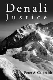 Denali Justice ebook by Peter A. Galbraith