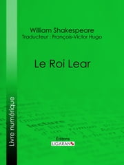 Le Roi Lear ebook by Kobo.Web.Store.Products.Fields.ContributorFieldViewModel
