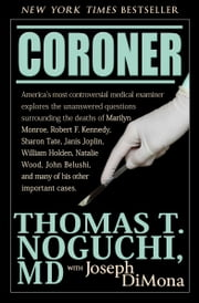 Coroner ebook by Joseph DiMona, Thomas T. Noguchi, MD