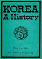 Korea: A History ebook by Bong-youn Choy
