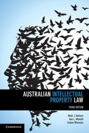 Australian Intellectual Property Law ebook by Professor Mark Davison,Professor Ann Monotti,Associate Professor Leanne Wiseman