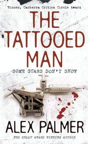 The Tattooed Man ebook by Alex Palmer