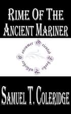 Rime of the Ancient Mariner ebook by Samuel Taylor Coleridge