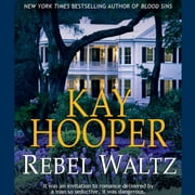 Rebel Waltz audiobook by Kay Hooper
