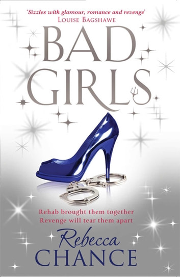 Bad Girls ebook by Rebecca Chance