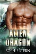 Alien Dragon ebook by Sophie Stern