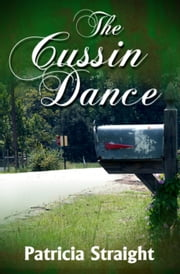The Cussin Dance ebook by Patricia Straight