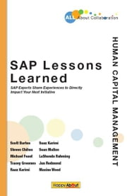 SAP Lessons Learned--Human Capital Management ebook by Scott Burton, Steven Chihos, Michael Feast, Tracey Groomes, Raaz Karimi, Saaz Karimi, Sean Mallon, LaShonda Rahming, Jan Redmond, Maxine Wood