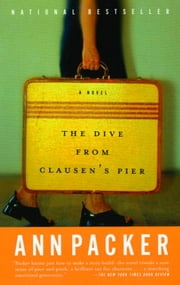 The Dive From Clausen's Pier ebook by Ann Packer