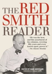 The Red Smith Reader ebook by Dave Anderson,Terence Smith