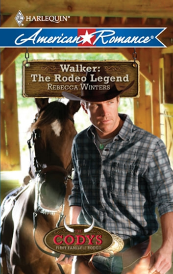Walker: The Rodeo Legend ebook by Rebecca Winters