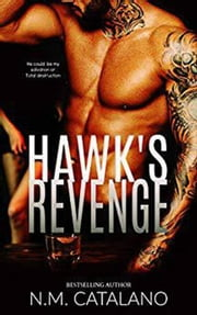 Hawk's Revenge ebook by N.M. Catalano