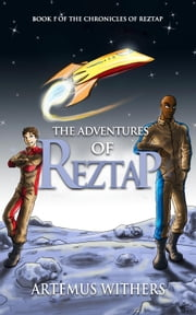 The Adventures of Reztap ebook by Artemus Withers