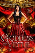 Goddess Of Virtue ebook by