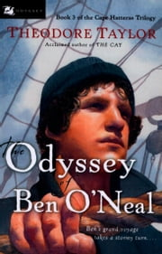 The Odyssey of Ben O'Neal ebook by Theodore Taylor