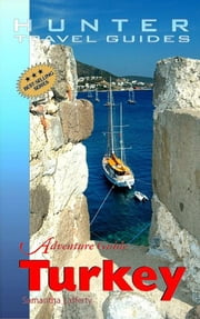 Turkey Adventure Guide ebook by Samantha  Lafferty