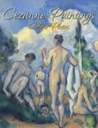 Cezanne: Paintings (Colour Plates) ebook by Blagoy Kiroff
