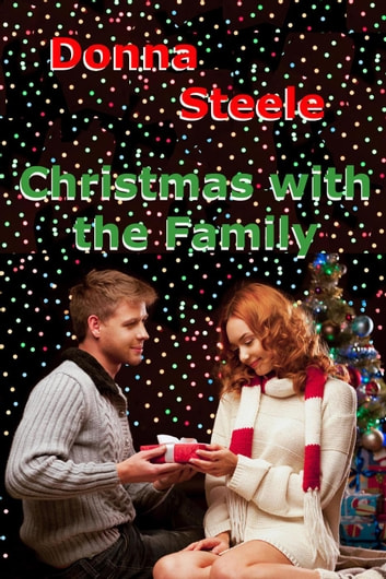 Christmas With Family ebook by Donna Steele