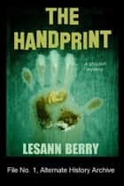 The Handprint - A Ghoulish Mystery ebook by Lesann Berry