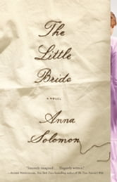 The Little Bride ebook by Anna Solomon