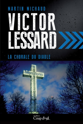 La chorale du diable ebook by Martin Michaud