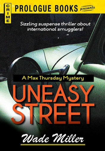 Uneasy Street ebook by Wade Miller