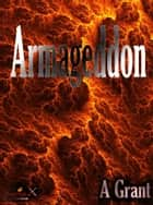 Armageddon ebook by A Grant