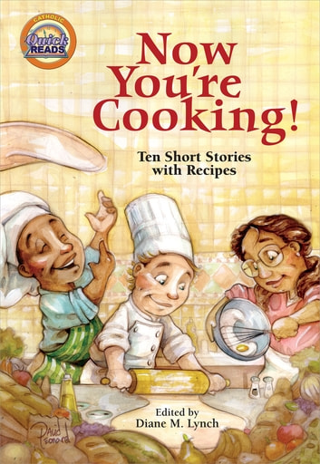 Now You're Cooking! ebook by Diane M. Lynch