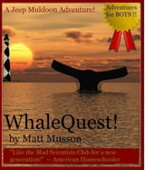 WhaleQuest! ebook by Matt Musson