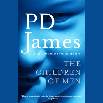 The Children of Men audiobook by P. D. James
