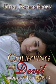 Courting the Devil ebook by Kathy Fischer-Brown