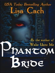 Phantom Bride ebook by Lisa Cach