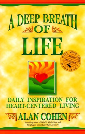 A Deep Breath of Life ebook by Alan Cohen