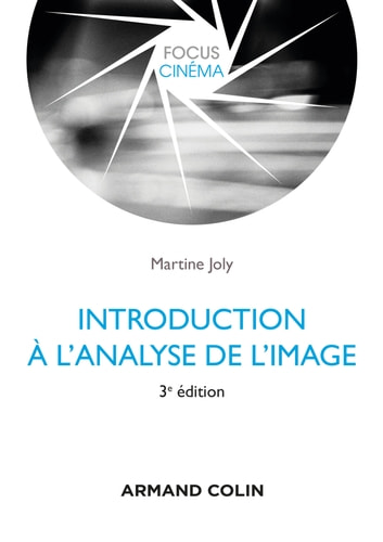 Introduction à l'analyse de l'image - 3e édition ebook by Martine Joly
