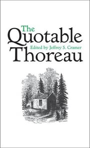 The Quotable Thoreau ebook by Jeffrey S Cramer
