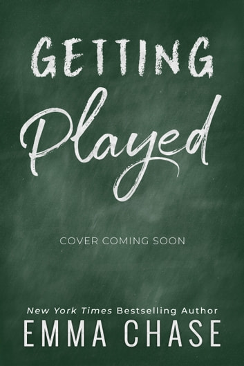 Getting Played ebook by Emma Chase