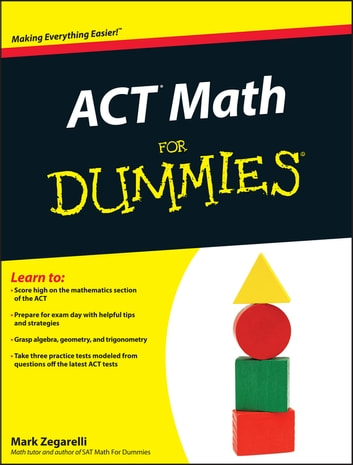 ACT Math For Dummies ebook by Zegarelli