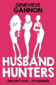 Husband Hunters ebook by Genevieve Gannon