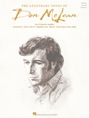 The Legendary Songs of Don McLean (Songbook) ebook by Don McLean