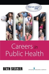 101 Careers in Public Health ebook by Beth Seltzer, MD, MPH