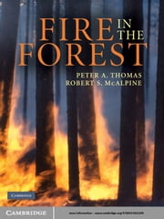 Fire in the Forest ebook by Peter A. Thomas,Robert S. McAlpine,Kelvin Hirsch,Peter Hobson