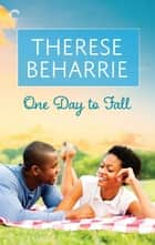 One Day to Fall ebook by Therese Beharrie