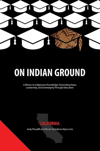 On Indian Ground - California ebook by