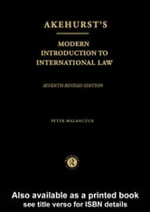 Akehurst's Modern Introduction to International Law ebook by Malanczuk, Peter