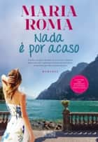 Nada é por Acaso ebook by Maria Roma